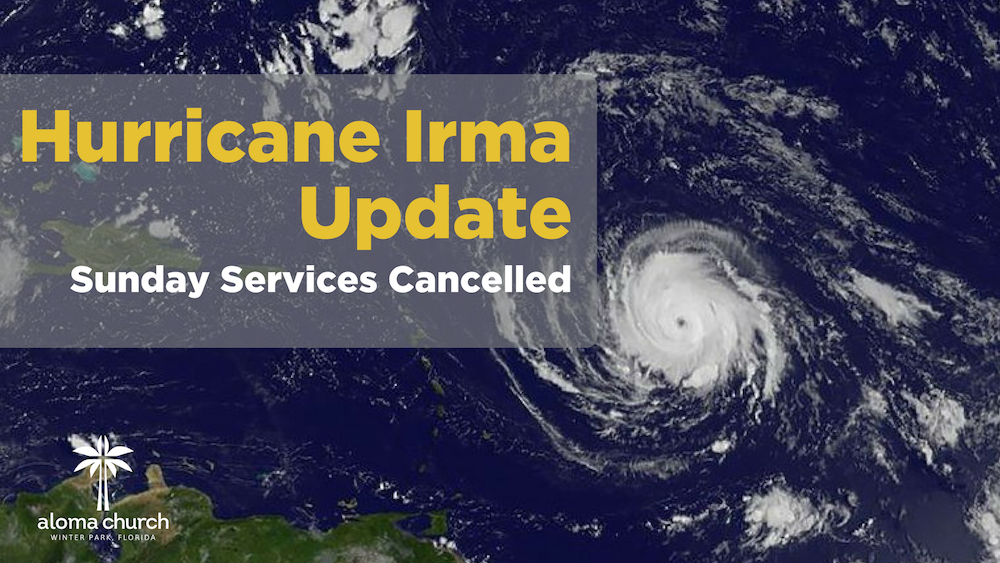 (9/10) Sunday Services – Hurricane Irma