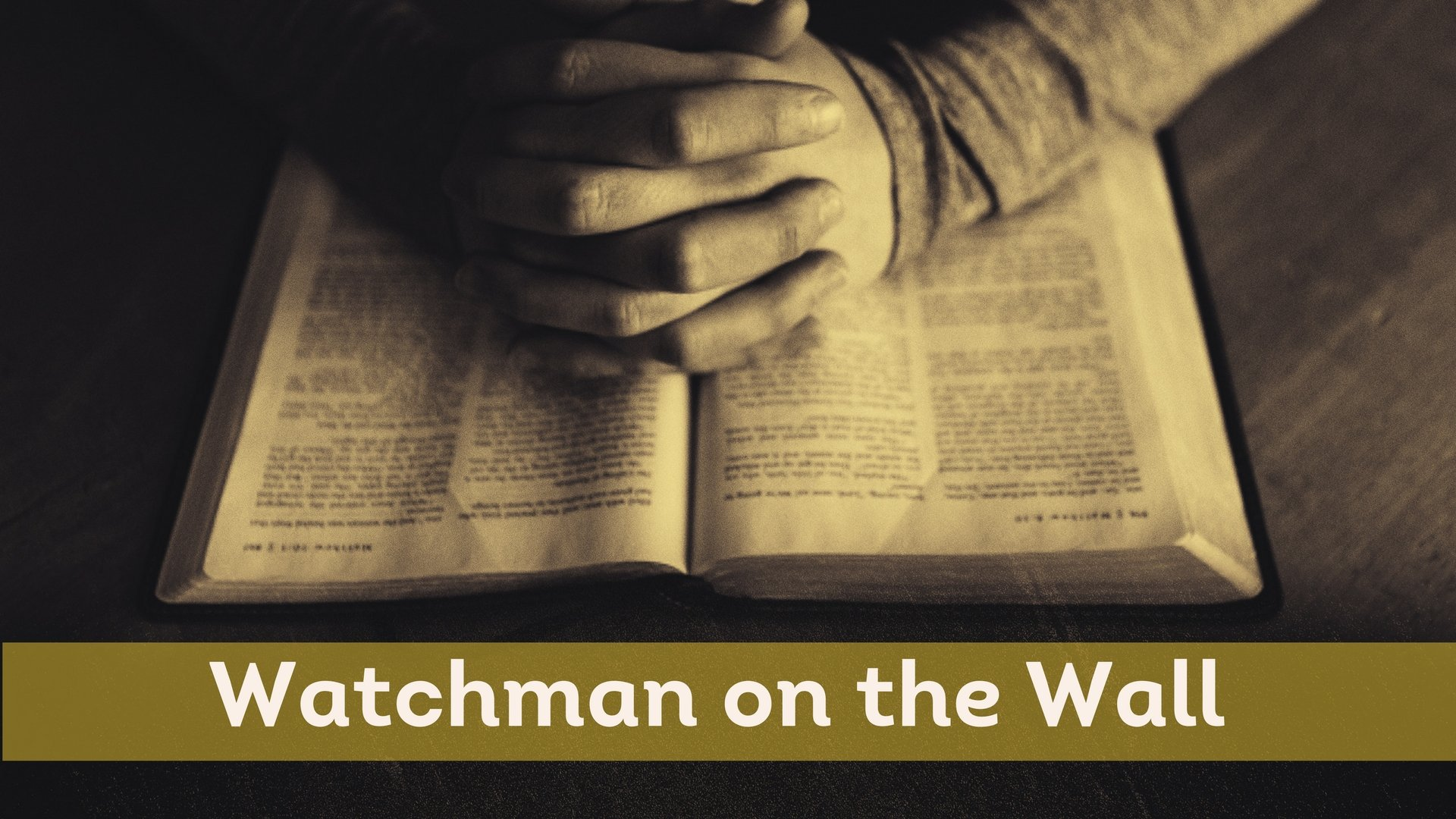 Watchman Prayer Guide WEEK 9