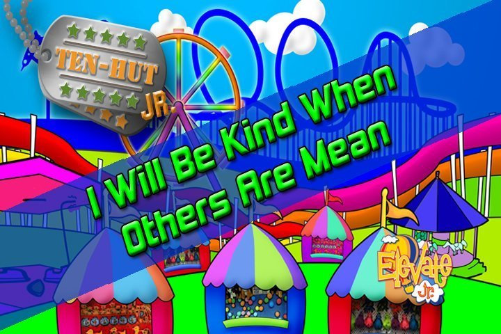 Jan. 6 | 9:30am | I Will Be Kind When Others are Mean