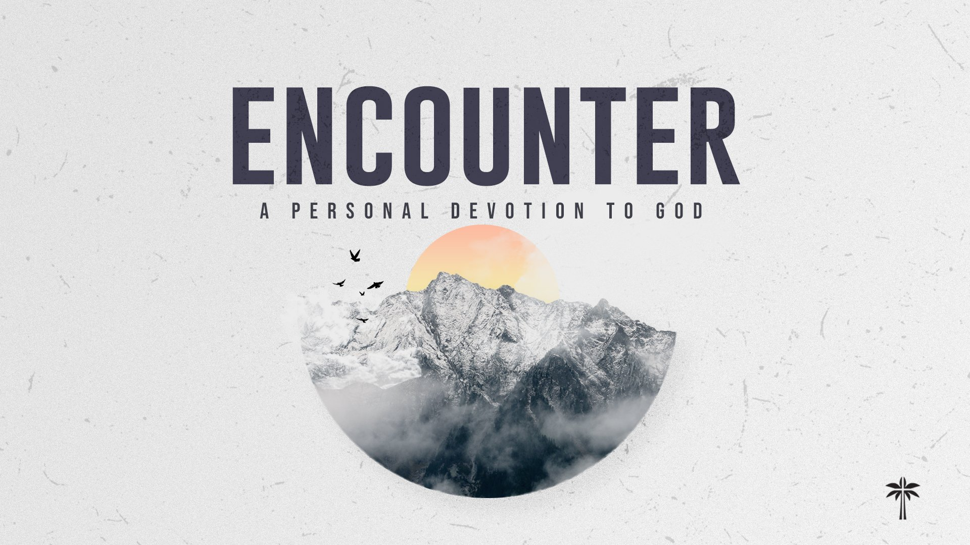 Encounter Sermon 1 - Outer and Inner Court Image